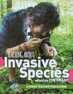 Teaching About Invasive Species Used by permission, Tim Grant, author & publisher